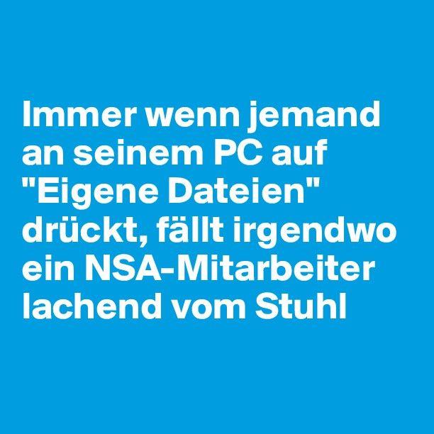 #Boldomatic #Sprüche #Quotes #NSA