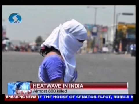 Almost 800 Killed From Heatwave In India