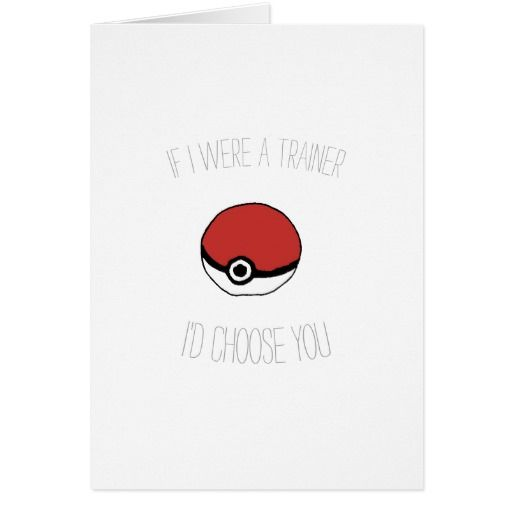 "Pokeball Valentines day card ""I choose you!"""