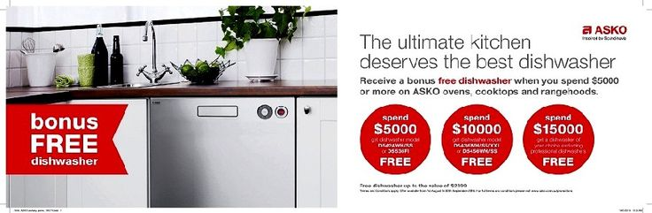 SAVE Up to $2,899 on your ASKO Dishwasher with a  ASKO Kitchen Package, the more you spend  the more you SAVE*   Spend $5,000 on ASKO kitchen appliances and receive a FREE dishwasher - model D5524WH or D5536FI*   Spend $10,000 on ASKO kitchen appliances and receive a FREE dishwasher - model D5436WH/SS/SSXXL or D5456WH/SS*  Spend $15,000 on ASKO kitchen appliances and receive a dishwasher FREE - any model of your choice except the outdoor & professional models* *applies ONLY to the models…