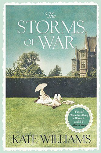 The Storms of War by Kate Williams,