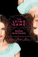 The Lying Game (The Lying Game, #1) -- and the rest of the series