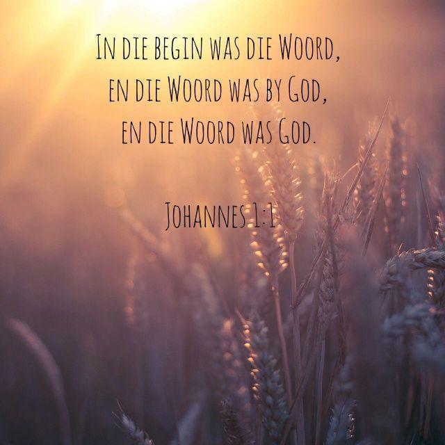 In die begin was die Woord - Johannes 1:1 #bybelvers #afrikaans
