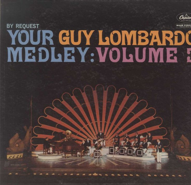 Guy Lombardo And His Royal Canadians - By Request Your Guy Lombardo Medley: Volume 3
