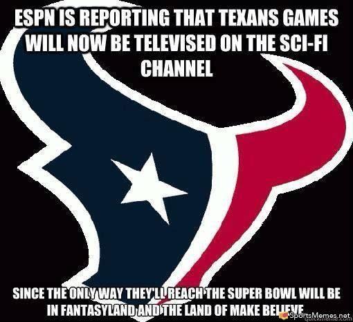 Houston Texans lol they suck