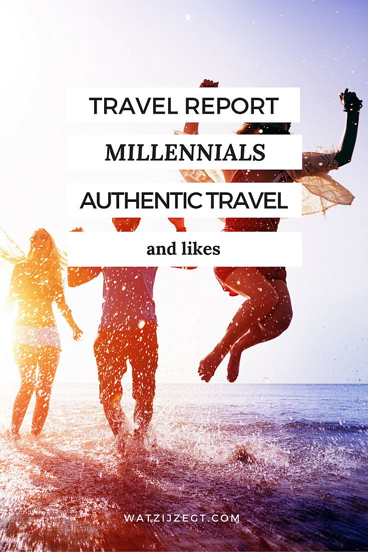Millennial Traveller Report: how millannials travel