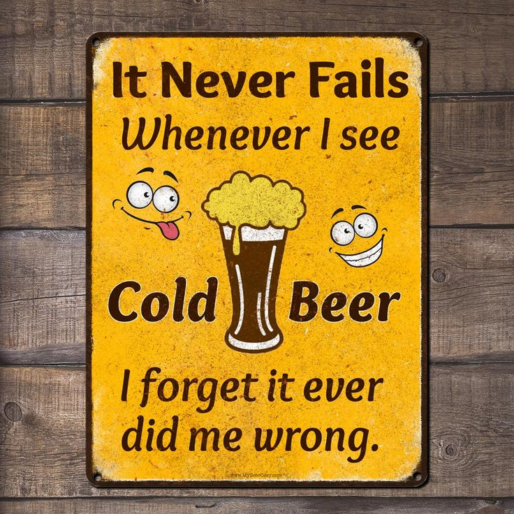 It Never Fails, Whenever I See Cold Beer... | Funny Beer Quotes
