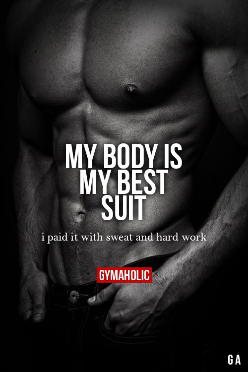 """gymaaholic: """" My Body Is My Best Suit! I paid it with sweat and hard work. http://www.gymaholic.co """"                                                                                                                                                                                 More"""