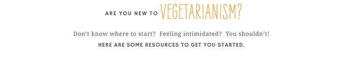Are you new to Vegetarianism?