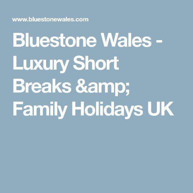 Bluestone Wales - Luxury Short Breaks & Family Holidays UK