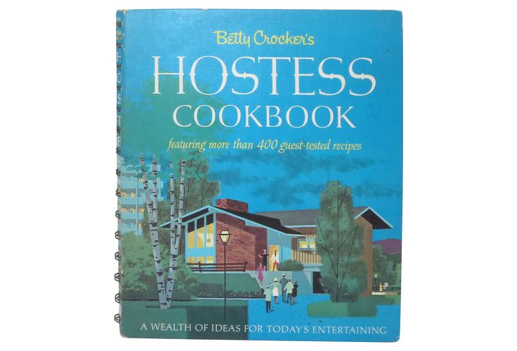 Betty Crocker's Hostess Cookbook | Host with the Most | One Kings Lane