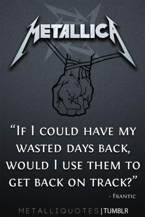 Metallica Quotes. QuotesGram