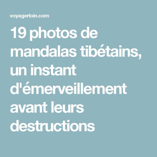 19 photos de mandalas tibétains, un instant d'émerveillement avant leurs destructions