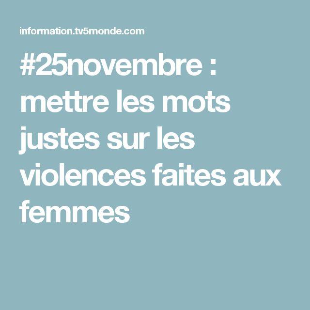 #25novembre : mettre les mots justes sur les violences faites aux femmes
