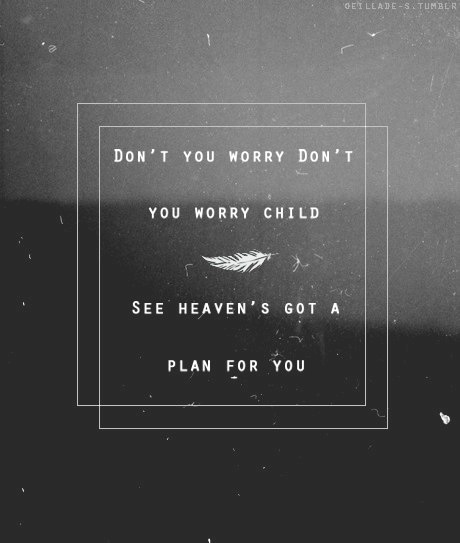 """Don't You Worry Child - Swedish House Mafia"" -------------- This song makes me cry every time... *sighs*"