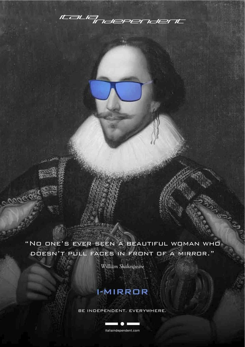 """The decision behind having William Shakespeare wearing the Mirrored sunglasses comes from his famous quote: """"No one's ever seen a beautiful woman who doesen't pull faces in front of a mirror."""" The famous English poet and playwright become the perfect male ambassador for the innovative I-Mirror. William Shakespeare wears Italia Independent model 031M in blue.   http://www.italiaindependent.com/eng/shops/catalogue/2/Occhiali"""