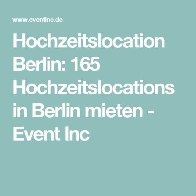 Hochzeitslocation Berlin: 165 Hochzeitslocations in Berlin mieten - Event Inc