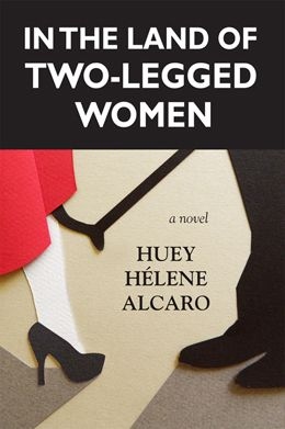"""In the Land of Two-Legged Women"" - a novel by Huey Helene Alcaro: At the onset of puberty girls' right legs are sawed off in Ramprend's Beautification Ritual. In this dystopian novel, female stumps are desirable to men. When it is learned that women who live in the mountains outside the city have two legs and operate independently, Solanj'l and some of her friends are determined to put an end to the ""Beautification,"" no matter the cost. $22.95"