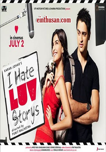 I Hate Luv Storys Hindi Movie Online - Imran Khan, Sonam Kapoor, Sameer Dattani and Samir Soni. Directed by Punit Malhotra. Music by Vishal-Shekhar. 2010 I Hate Luv Storys Hindi Movie Online.