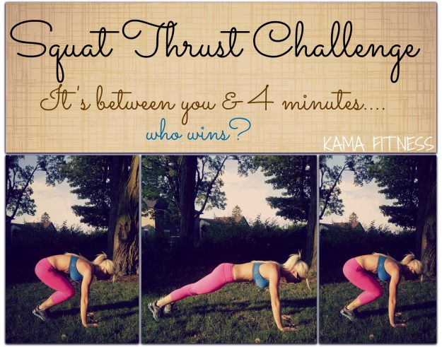 Squat Thrust Challenge... .....because we all love a good thrust & this one, only takes 4 minutes...