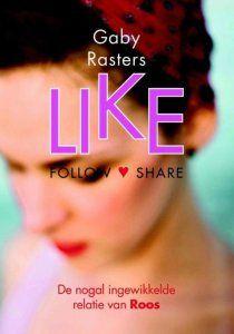 Boekrecensie / Like – Gaby Rasters