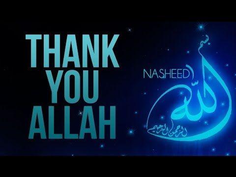 Thank You Allah - NASHEED - YouTube