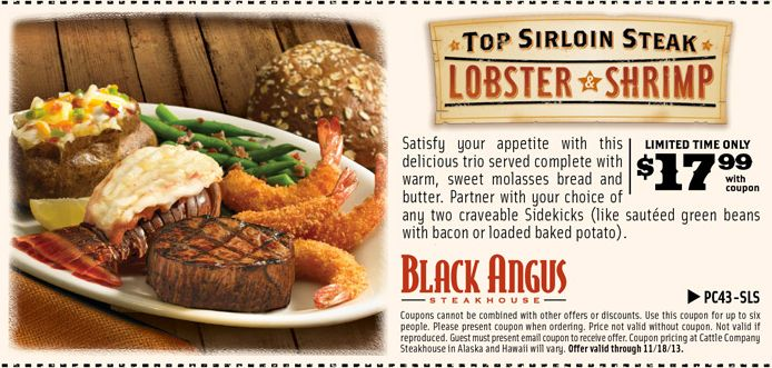 Black Angus: $17.99 Lobster  Shrimp Printable Coupon http://www.pinterest.com/TakeCouponss/black-angus-coupons/