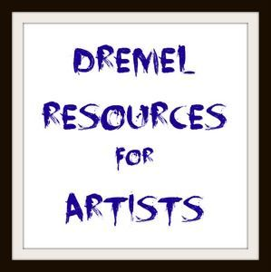 Dremel resources for artists
