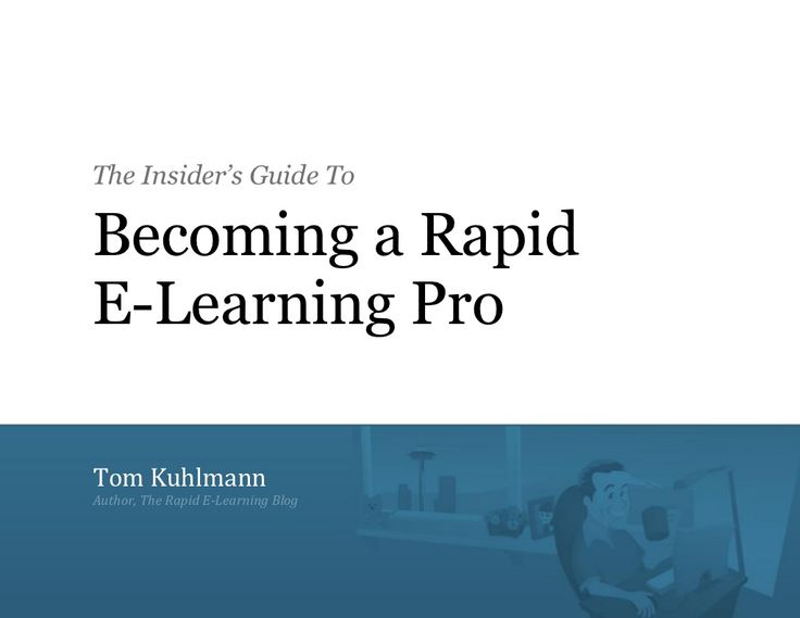 Insiders Guide To Becoming A Rapid E Learning Pro by cajaut via slideshare