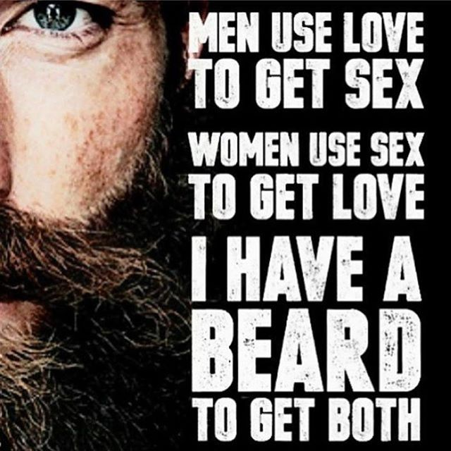 I Have A Beard To Get Both... Beard Humor From Beardoholic.com