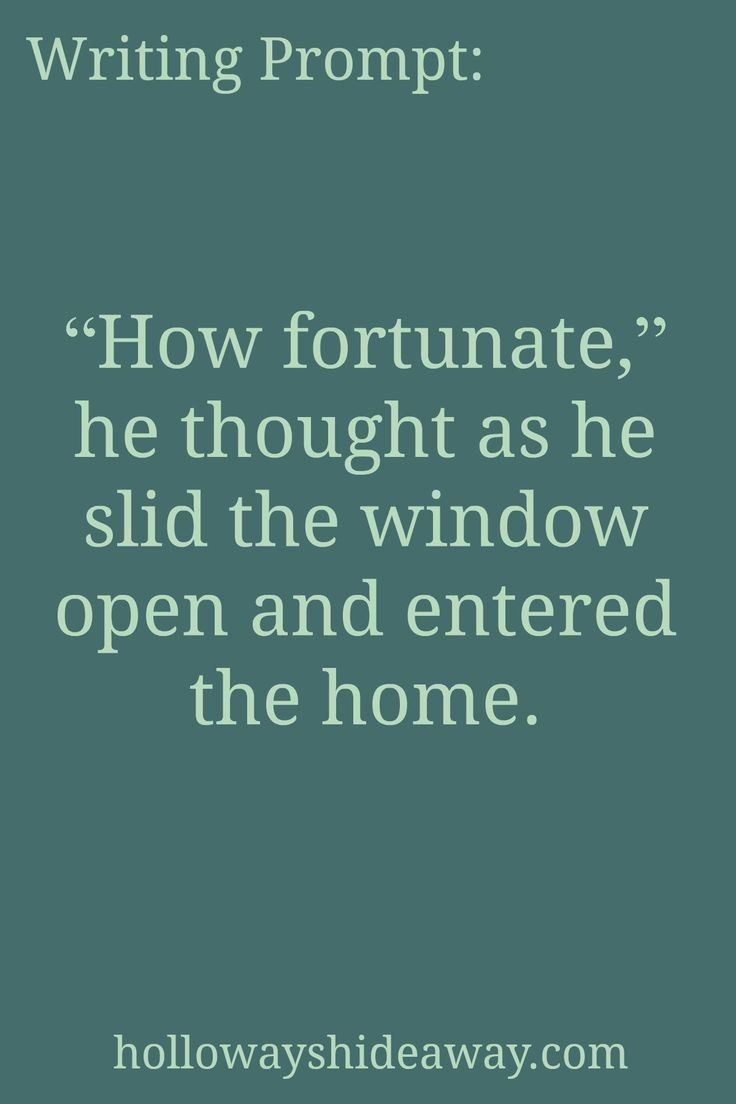 horror-writing-prompts-september-2016-how-fortunate-he-thought-as-he-slid-the-window-open-and-entered-the-home