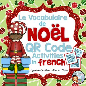 FRENCH Christmas Vocabulary QR Code Activities with Audio | *HALF PRICE for the first 48 hours* | Mme Gauthier's French Class