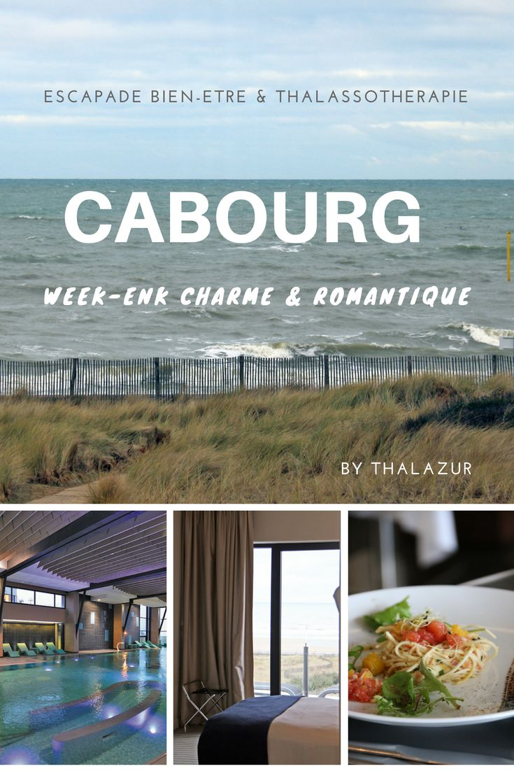 """Partons direction la cossue station balnéaire de Cabourg en Normandie pour se faire plaisir en amoureux et profitez d'un week-end thalassothérapie glamour & chic : une jolie chambre, un bon restaurant, des soins """"bien-être"""" à tomber et tout ça avec vue sur mer !"""