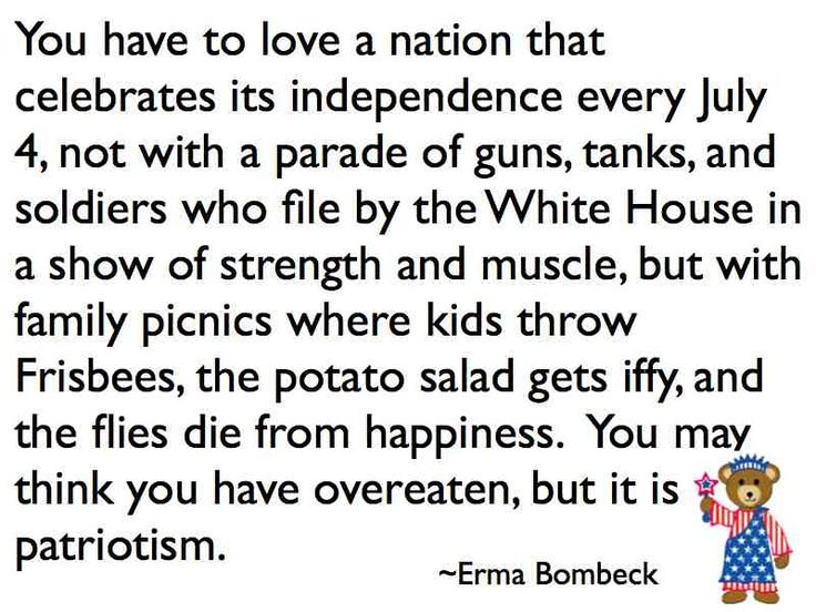 #Quote of the Week 7/2/12: Independence Day by Erma Bombeck.