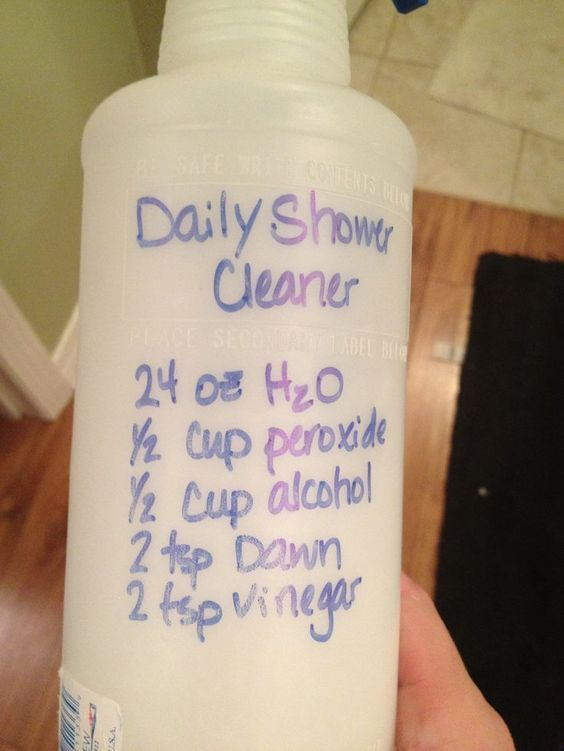 DIY Daily Shower Cleaner 24 oz water 1/2 cup peroxide 1/2 cup rubbing alcohol 2 tsp Dawn dish soap 2 tsp vinegar