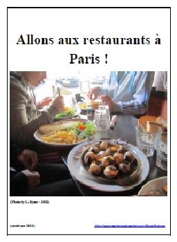$ Explore authentic Parisian restaurants via their on-line menus!  Great fun for the students to do French learning!