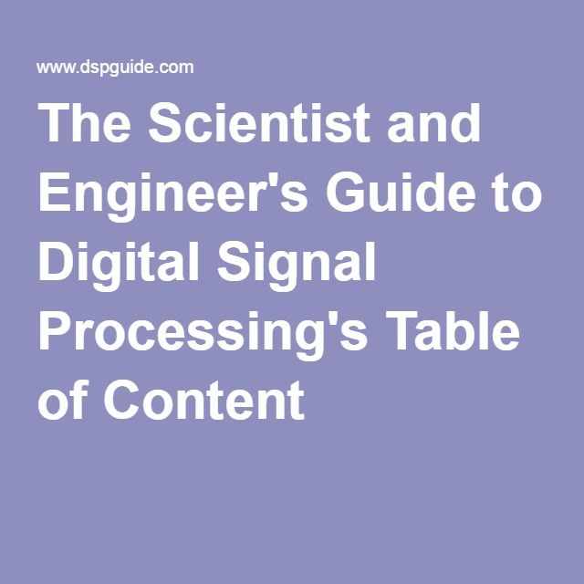 The Scientist and Engineer's Guide to Digital Signal Processing's Table of Content