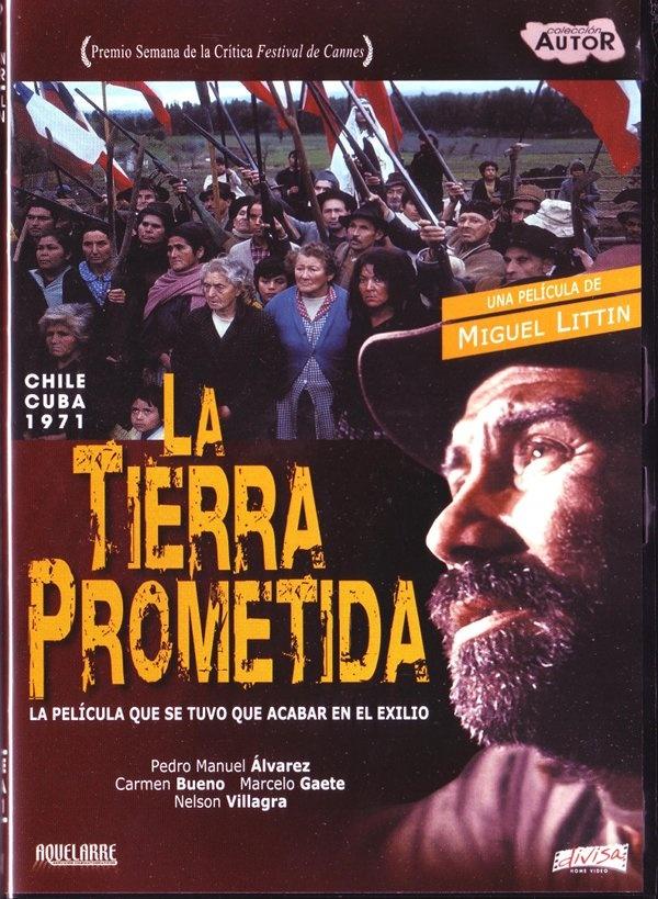 Retrospectiva de Miguel Littin. 'La Tierra Prometida' (1973). Para más información clik en la imagen.