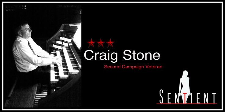 Craig Stone, legend, lover, Organ meister.  http://www.sentient.tv/members/craigs/