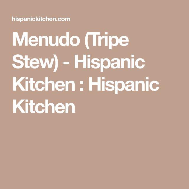 Menudo (Tripe Stew) - Hispanic Kitchen : Hispanic Kitchen