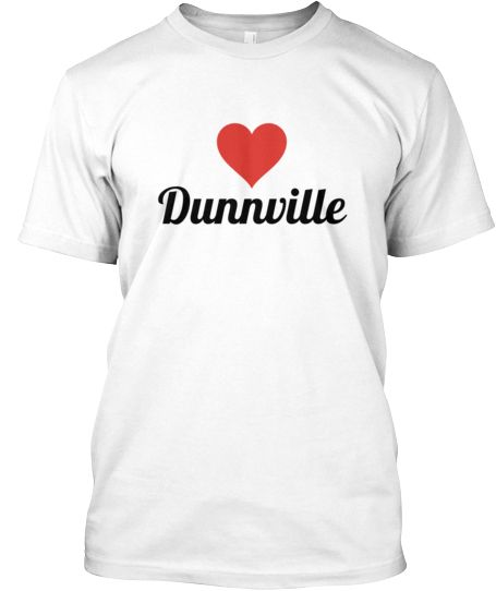 Heart Dunnville, buy a t-shirt, support your town!