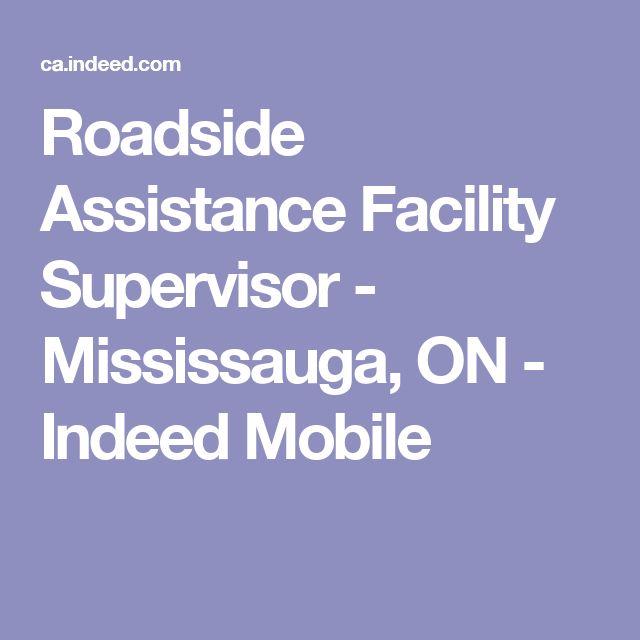 Roadside Assistance Facility Supervisor - Mississauga, ON - Indeed Mobile