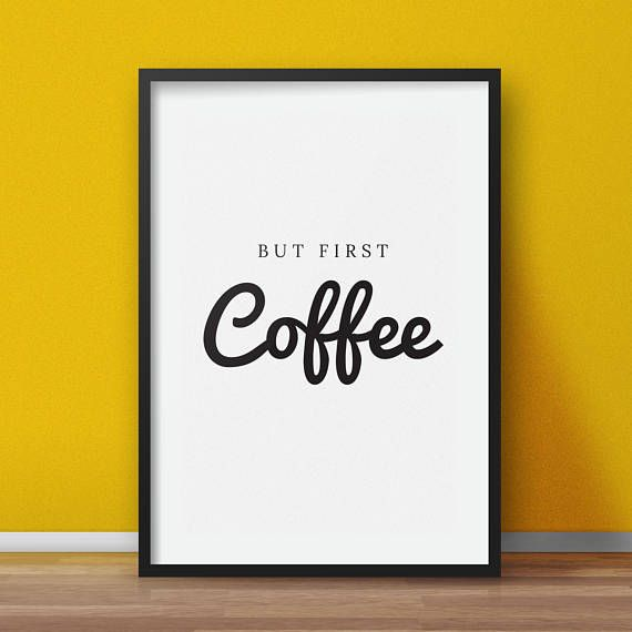 Kitchen quotes But first coffee kitchen wall art kitchen