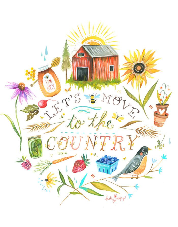 Let's Move to The Country  -   vertical print by thewheatfield on Etsy https://www.etsy.com/listing/221382274/lets-move-to-the-country-vertical-print