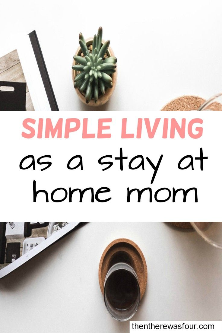 Being a stay at mom can be very hectic at times. Some times you need to simplify your life and do less. |thentherewasfour.com| simple living| minimalism| live with less|