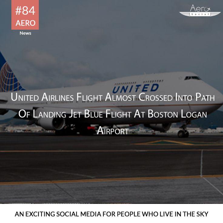 #AeroNews #Aerosocial #United Airlines flight #Crossed the path #Jet Blue flight #Boston Logan  http://abcnews.go.com/US/united-airlines-flight-crosses-path-landing-jet-blue/story?id=52173147