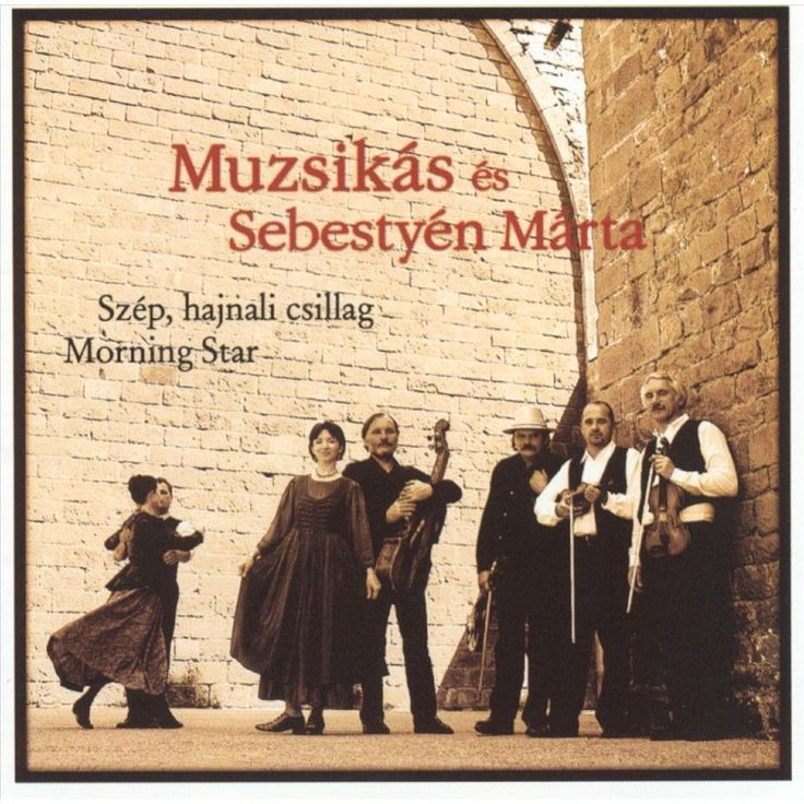 Muzsikas and Marta Sebestyen - Morning Star (CD)