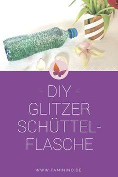 Schnelles DIY für eine Glitzer-Schüttelflasche: Do it yourself!