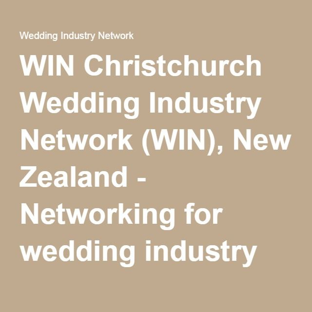 WIN Christchurch Wedding Industry Network (WIN), New Zealand - Networking for wedding industry professionals - Wedding Industry Network