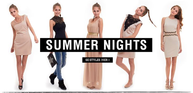 Summer nights - shine and glow in your summer outfit.